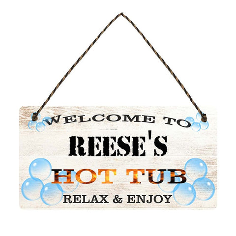 any name Personalised hot tub gift sign Reeses