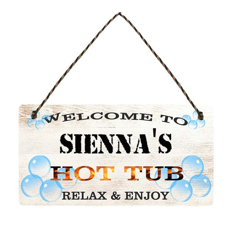 any name Personalised hot tub gift sign Siennas