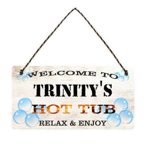 any name Personalised hot tub gift sign Trinitys