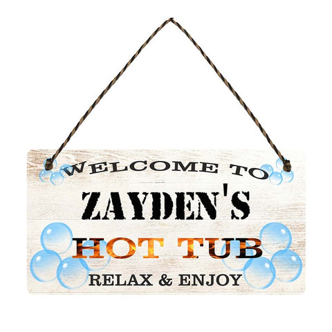 any name Personalised hot tub gift sign Zaydens