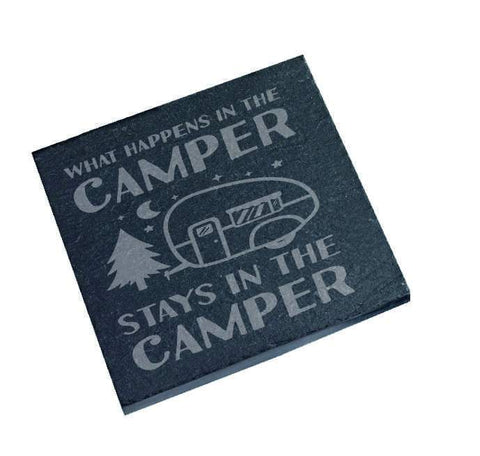 Engraved Slate coaster What Happens in the camper Stays in the Camper slate Coaster