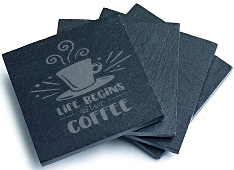 Engraved Slate coaster Life begins after Coffee