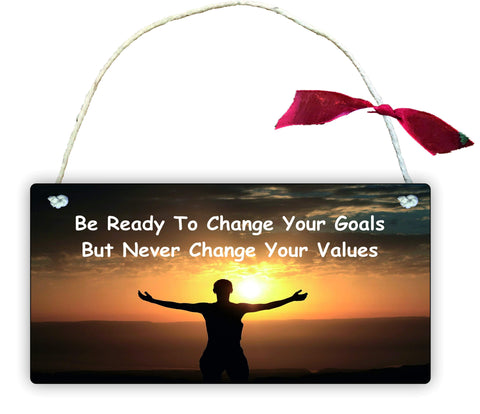 GP79 Gift Hanging Wall Door Sign Plaque Decoration Be Ready To Change Your Goals