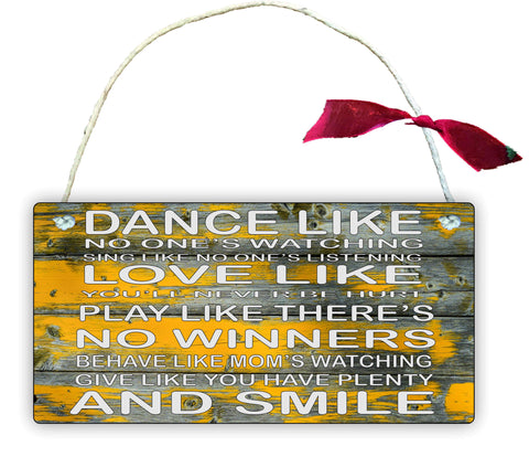 GP83 Gift Hanging Wall Door Sign Plaque Decoration Dance Like No One Is Watching