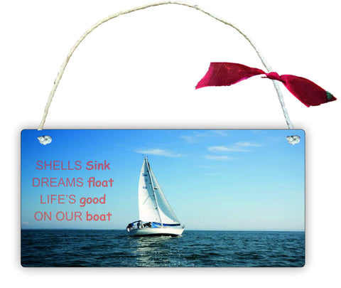 GP53 Wooden Gift Hanging Wall Door Sign Plaque Decoration Shells sink dreams float lifes good on our boat