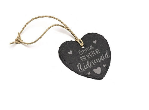 Will you be my Bridesmaid engraved slate hanging love heart wedding engagement