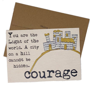 COURAGE--You Are a Light