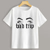 Bad Trip Graphic Short Sleeve Shirt Top Tee