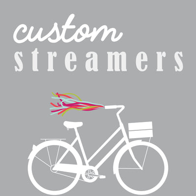 Custom Streamers