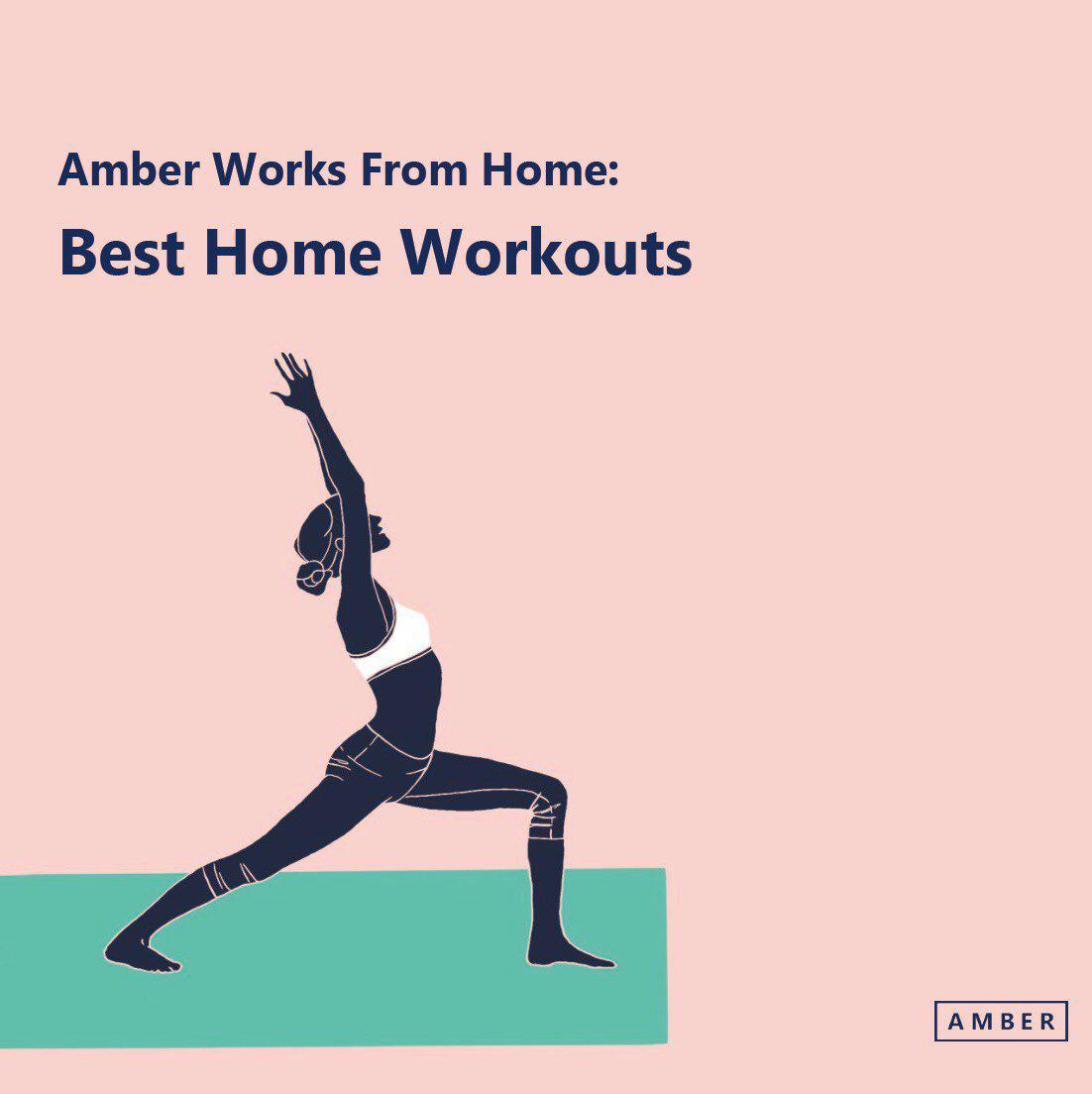 Amber Works from Home: Best Home Workouts