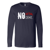 No Victim, No Crime - Men's Tee/Long Sleeve Shirt