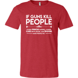 'If Guns Kill People' T-Shirt, libertarian t-shirt, pro-gun shirt, second amendment shirt, liberty gear, merchant of liberty