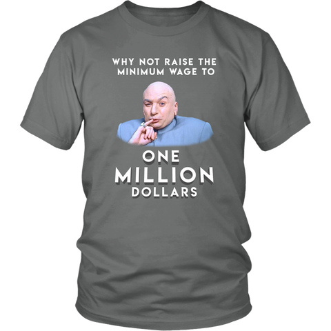 "Dr. Evil's ""Why Not Raise the Minimum Wage?"" T-Shirt, merchant of liberty, libertarian t-shirts"