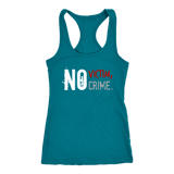 No Victim, No Crime - Women's Tank
