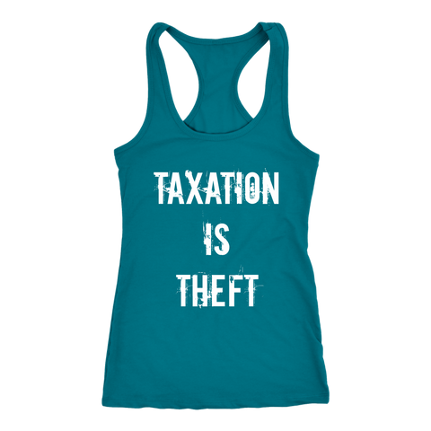 Taxation Is Theft - Women's Tank Top