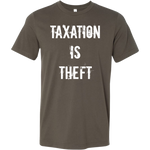 Taxation Is Theft - Men's Tee