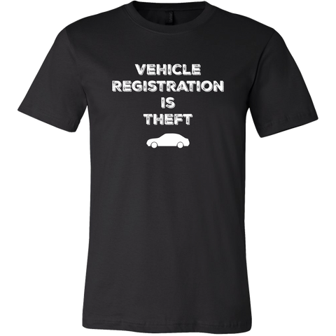Vehicle Registration Is Theft - Men's Tee