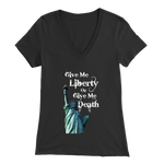 Give Me Liberty Or Give Me Death - women's v-neck, libertarian shirt, liberty apparel, merchant of liberty