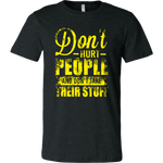 'Don't Hurt People And Don't Take Their Stuff' T-Shirt, merchant of liberty, liberty apparel, libertarian t-shirts