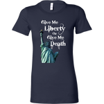 Give Me Liberty Or Give Me Death - women's T-Shirt, libertarian shirt, liberty apparel, merchant of liberty