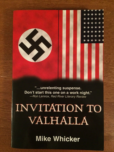 Invitation to Valhalla by Mike Whicker (2004) New, Signed/Autographed, PaperBack