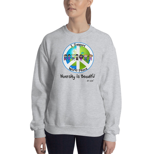 I Support World Peace. Unisex Sweatshirt. Available in 4 colors.