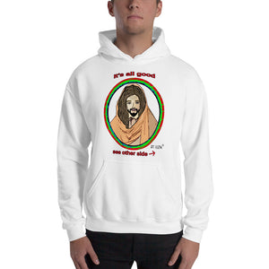 It's all good. Jesus has my back. Men's Hooded Sweatshirt. Available in 2 light colors.