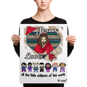 Jesus loves all the little children of the world. 16 x 20 Canvas Print
