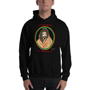 It's all good. Jesus has my back. Men's Hooded Sweatshirt. Available in 6 dark colors.