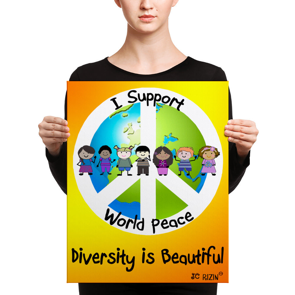 I Support World Peace. 16 x 20 Canvas Print