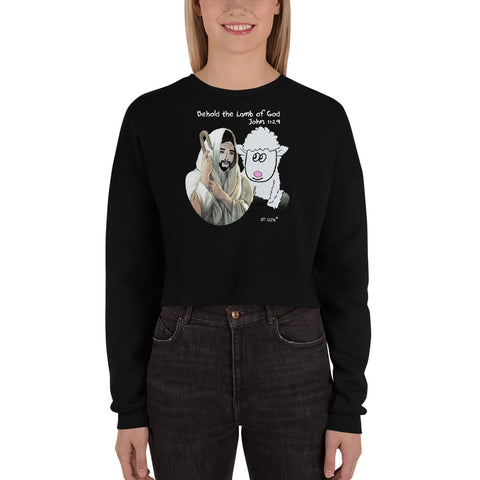 Behold the lamb of God. Crop Sweatshirt. Available in 2 colors.