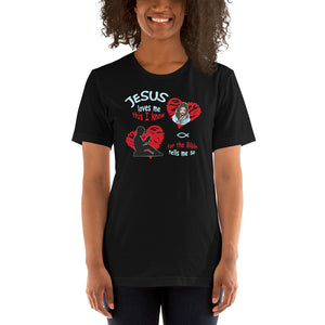 Jesus loves me this I know. Unisex T-Shirt. Available in 12 dark colors.