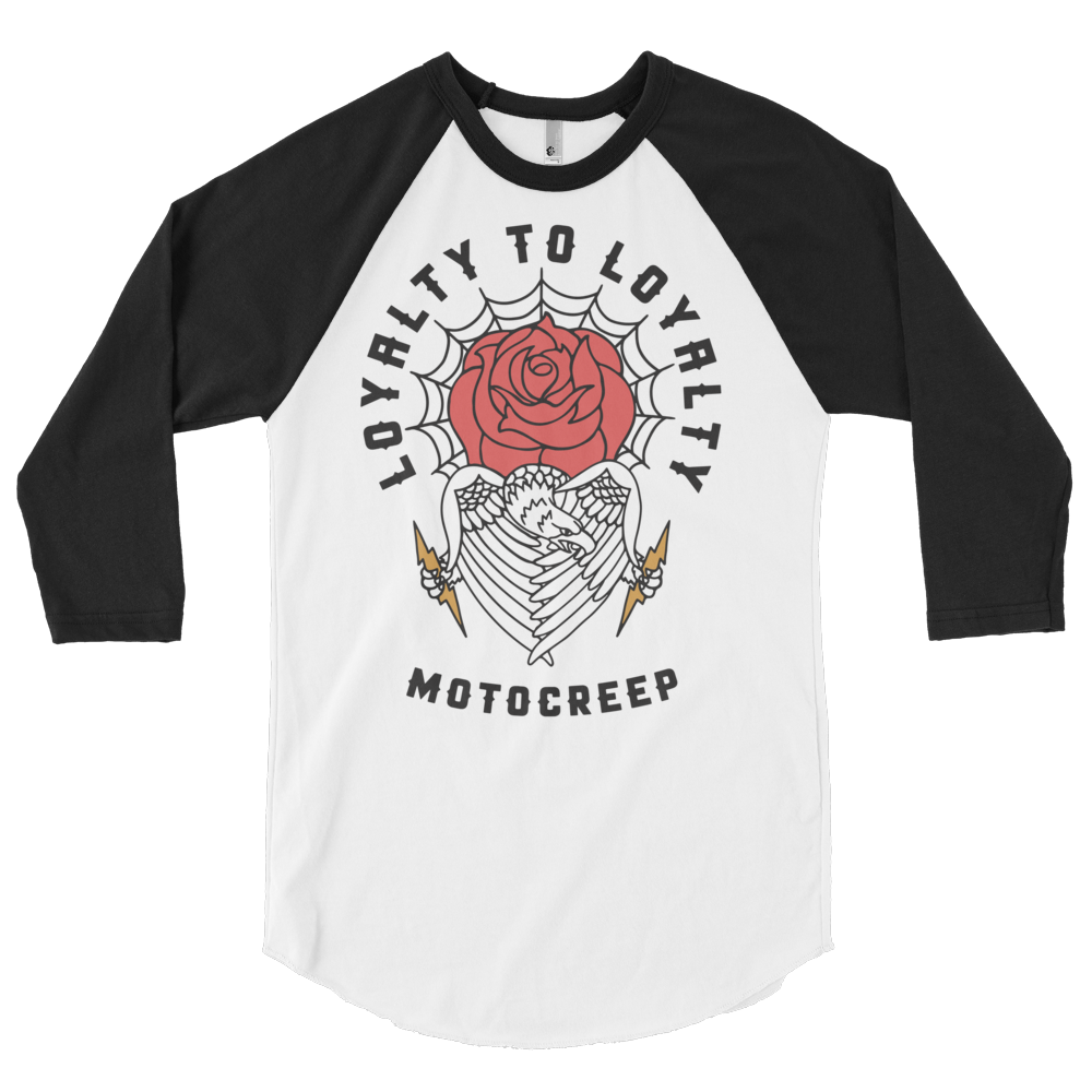 Loyalty to Loyalty Raglan