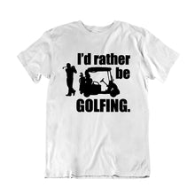 Load image into Gallery viewer, Rather Be Golfing