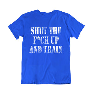 Shut Up And Train
