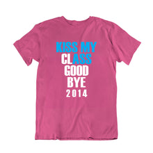Load image into Gallery viewer, Kiss My Class Good Bye 2014 T-Shirt