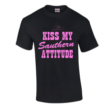 Load image into Gallery viewer, Kiss My Southern Attitude T-Shirt