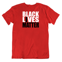 Load image into Gallery viewer, Black Lives Matter v1 Custom T-Shirt