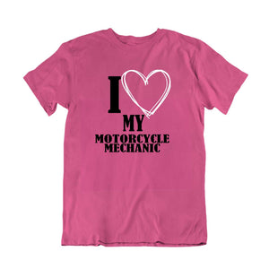 I Love My Motorcycle Mechanic T-Shirt