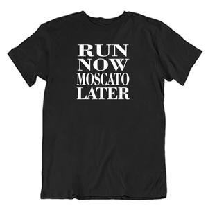 Run Now Muscato Later