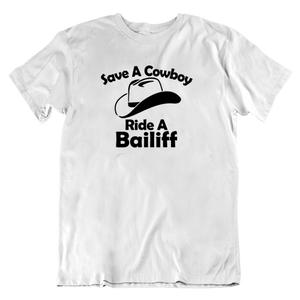 Save a Cowboy - Ride a Bailif