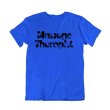Load image into Gallery viewer, Massage Therapist T-Shirt