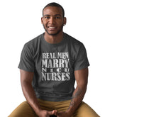 Load image into Gallery viewer, Real Men Marry N I C U Nurses