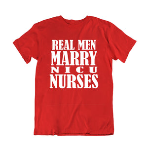 Real Men Marry N I C U Nurses