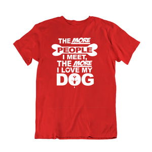 The more people I meer more I like Dog