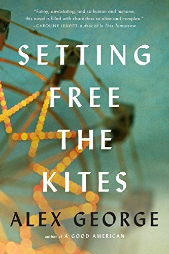 SETTING FREE THE KITES Author:	George, Alex