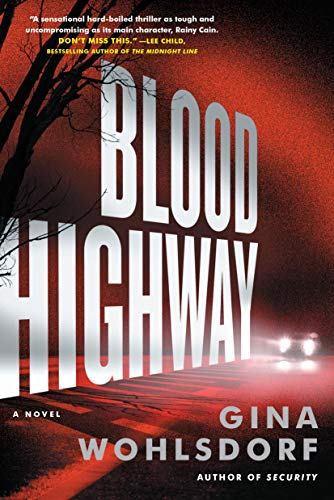 BLOOD HIGHWAY Author:	Wohlsdorf, Gina