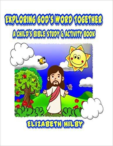 Exploring God's Word Together Bible Study for Adults and Little Ones. (BLUE - ADULTS) ~Exploring God's Word Together A Child's Bible Study and Activity Book (WHITE - CHILDREN'S) by Elizabeth Hillby