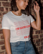 "Load image into Gallery viewer, ""I'M GOOD LUV, ENJOY"" Crop Tee"