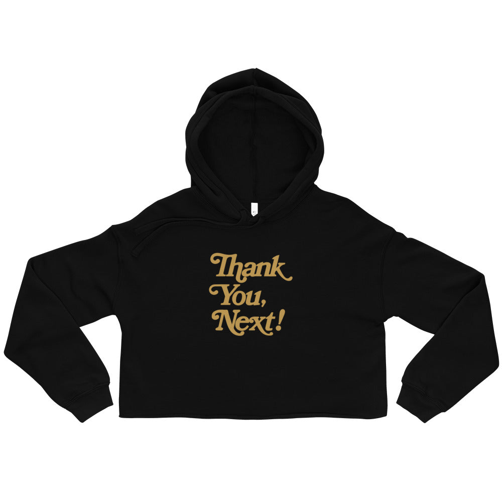"""Thank You, Next!"" Crop Hoodie"